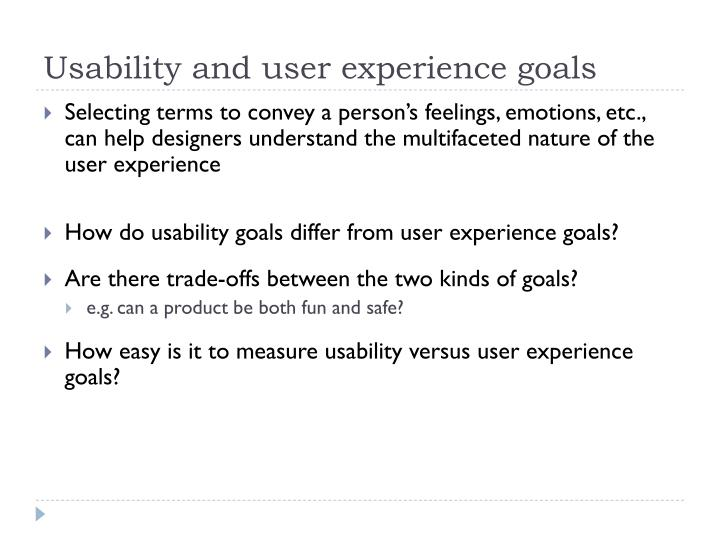 Usability and user experience goals