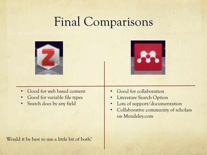 Final Comparisons