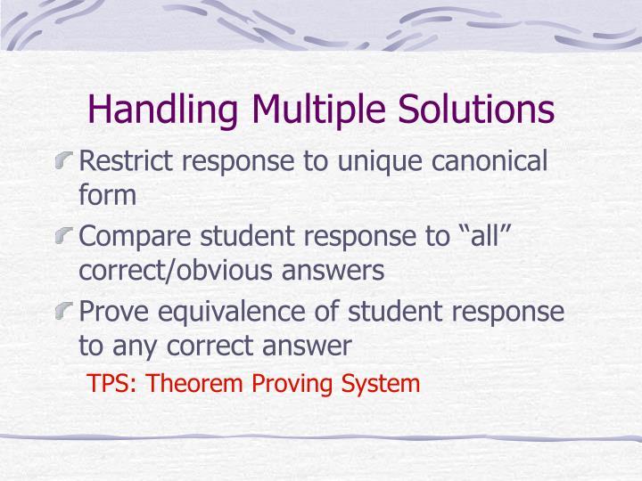 Handling Multiple Solutions