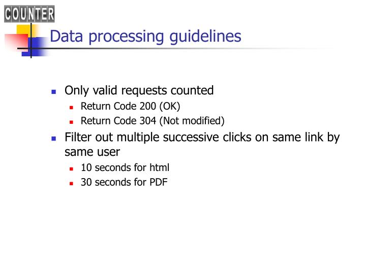 Data processing guidelines
