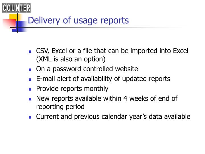 Delivery of usage reports