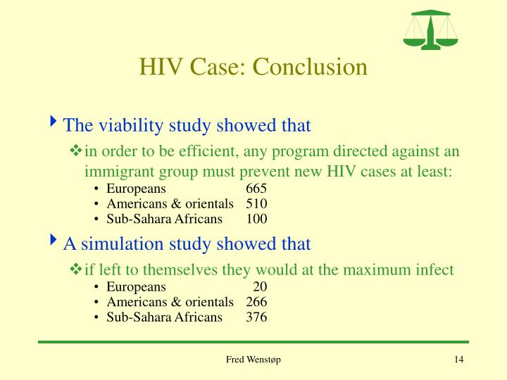 HIV Case: Conclusion