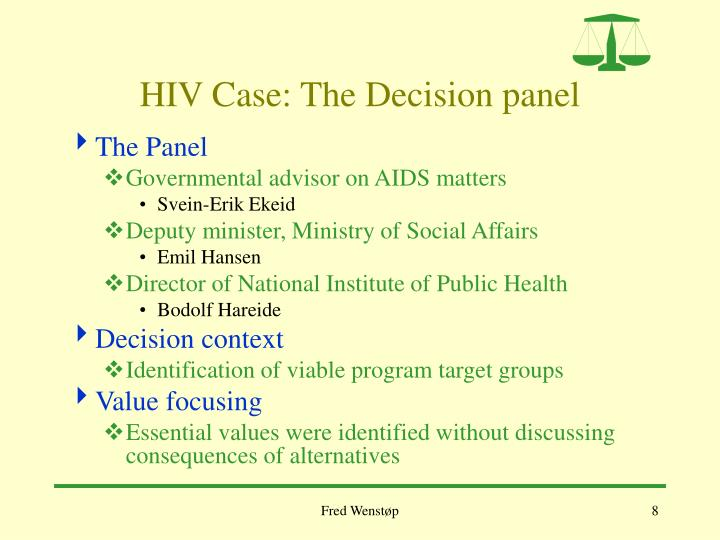 HIV Case: The Decision panel