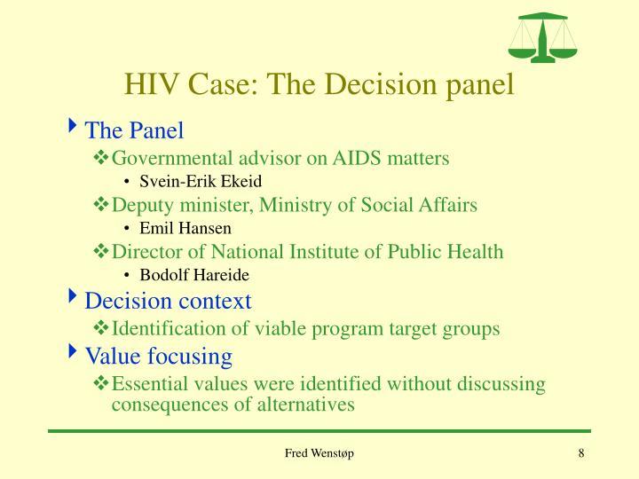 HIV Case: The Decision panel