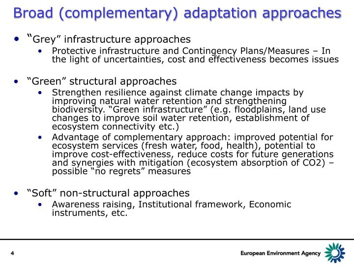 Broad (complementary) adaptation approaches