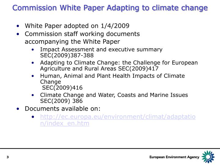 Commission White Paper Adapting to climate change