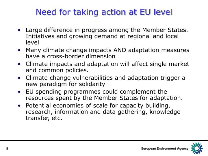 Need for taking action at EU level