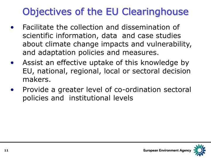 Objectives of the EU Clearinghouse