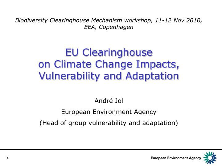 Biodiversity Clearinghouse Mechanism workshop, 11-12 Nov