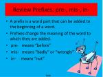 review prefixes pre mis in
