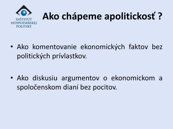 Ako chápeme apolitickosť ?