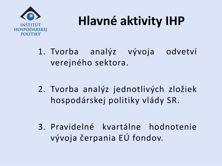 Hlavné aktivity IHP
