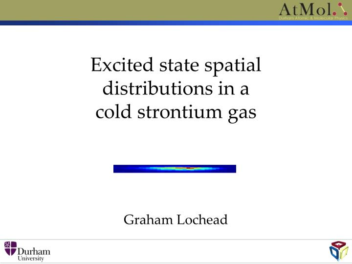 Excited state spatial