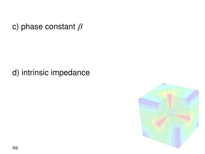 c) phase constant