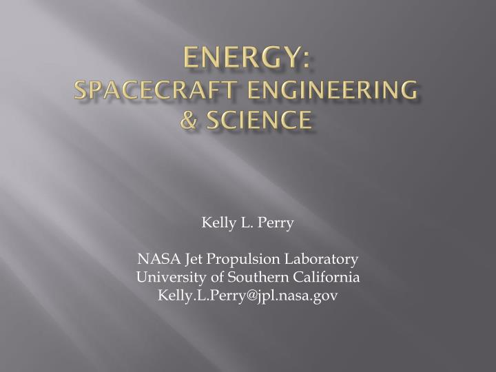 Energy spacecraft engineering science