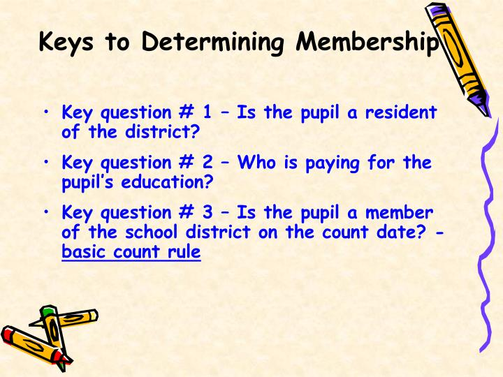 Keys to Determining Membership