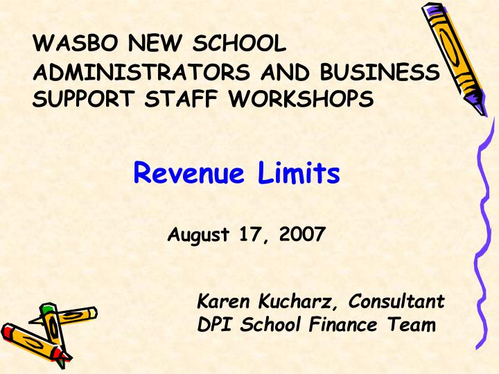 WASBO NEW SCHOOL ADMINISTRATORS AND BUSINESS SUPPORT STAFF WORKSHOPS