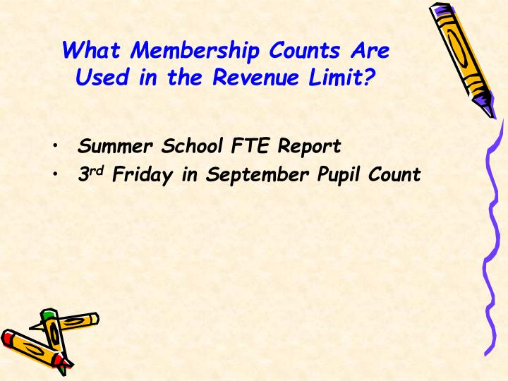 What Membership Counts Are Used in the Revenue Limit?
