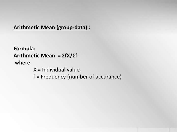 Arithmetic Mean (group-data) :