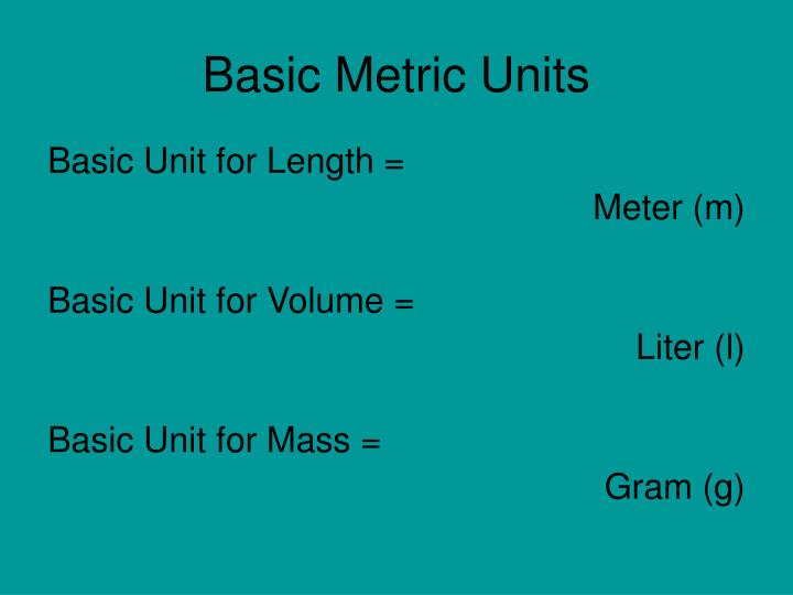 Basic Metric Units