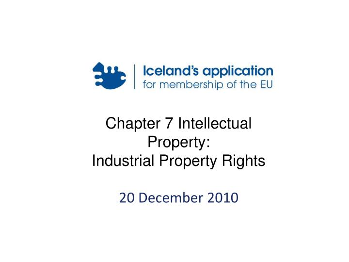 Chapter 7 Intellectual Property: