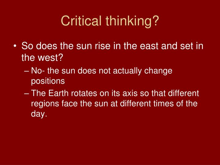 Critical thinking?