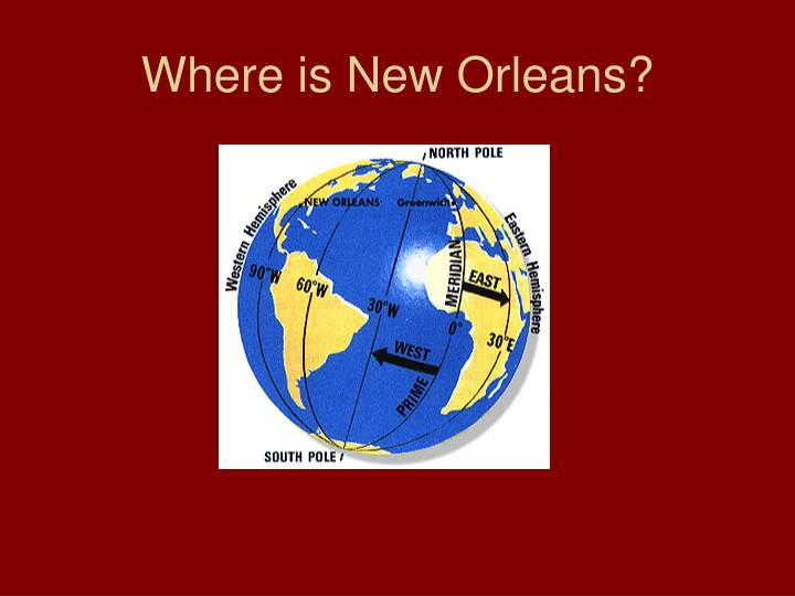 Where is New Orleans?