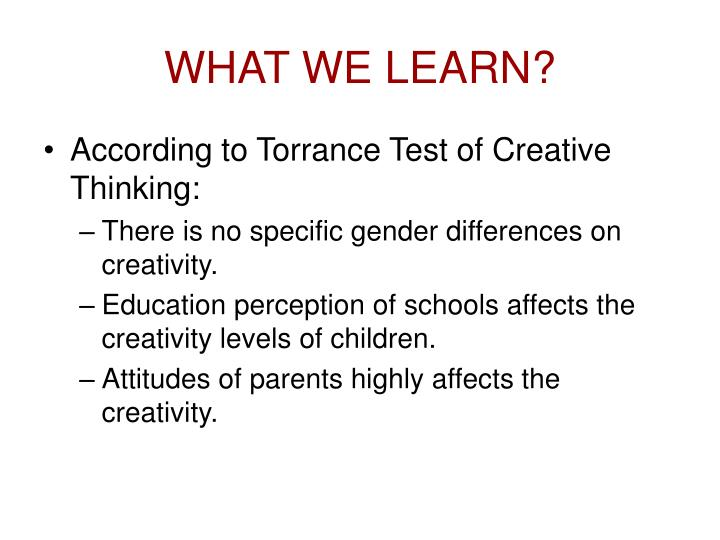 WHAT WE LEARN?