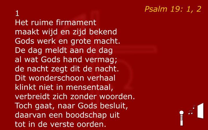 Psalm 19: 1, 2