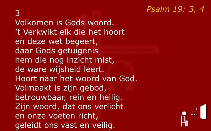 Psalm 19: 3, 4