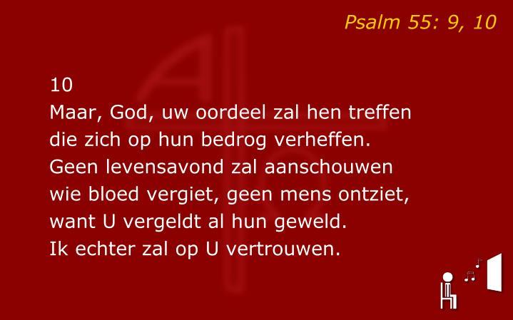 Psalm 55: 9, 10