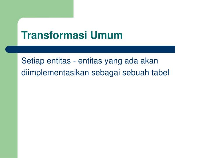 Transformasi Umum