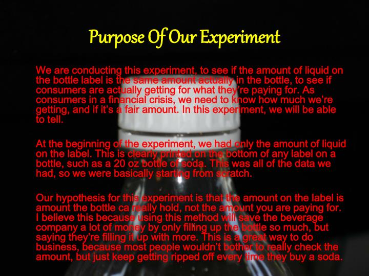 Purpose of our experiment