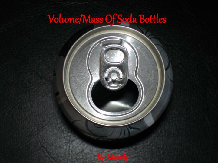 volume mass of soda bottles