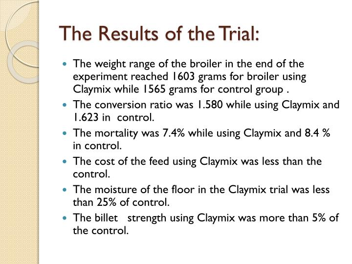 The Results of the Trial: