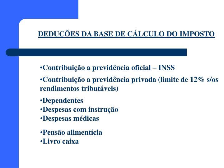 DEDUÇÕES DA BASE DE CÁLCULO DO IMPOSTO