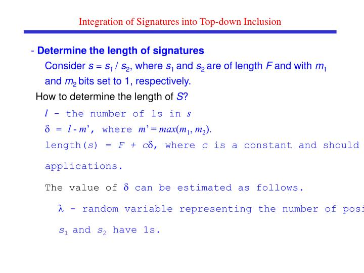 Integration of Signatures into Top-down Inclusion