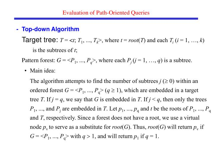 Evaluation of Path-Oriented Queries