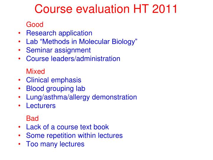 Course evaluation HT 2011