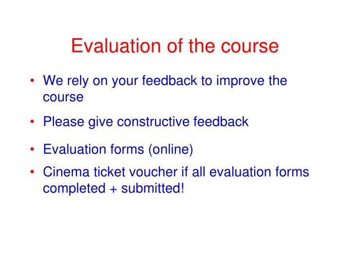 Evaluation of the course