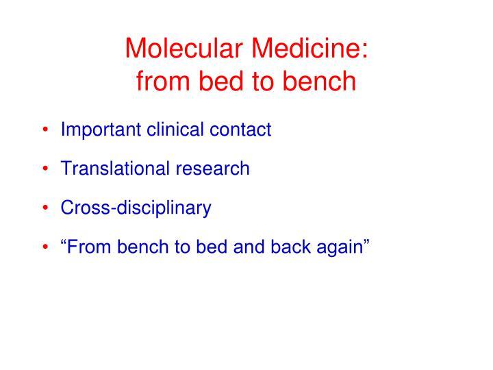 Molecular Medicine: