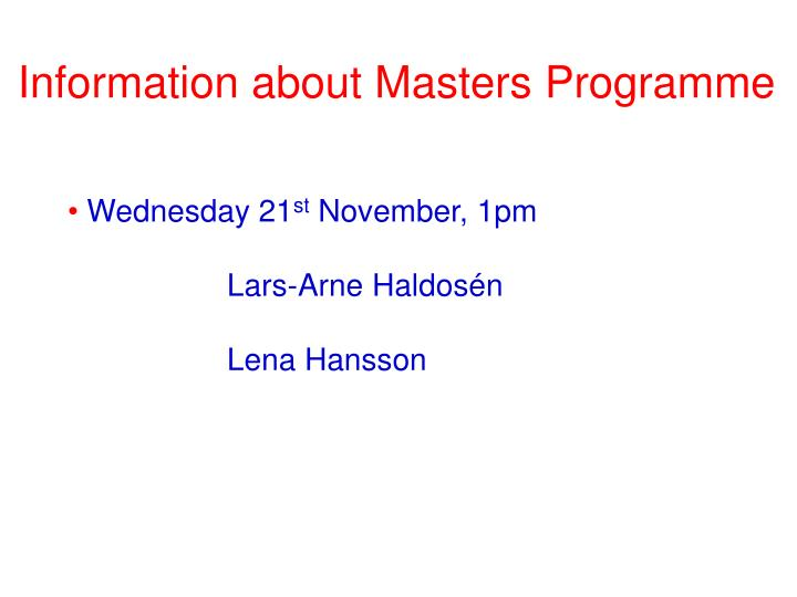 Information about Masters Programme