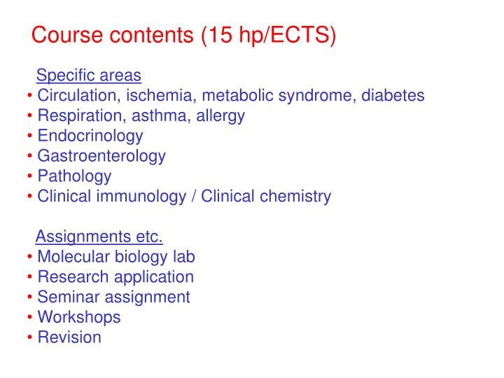 Course contents (15 hp/ECTS)