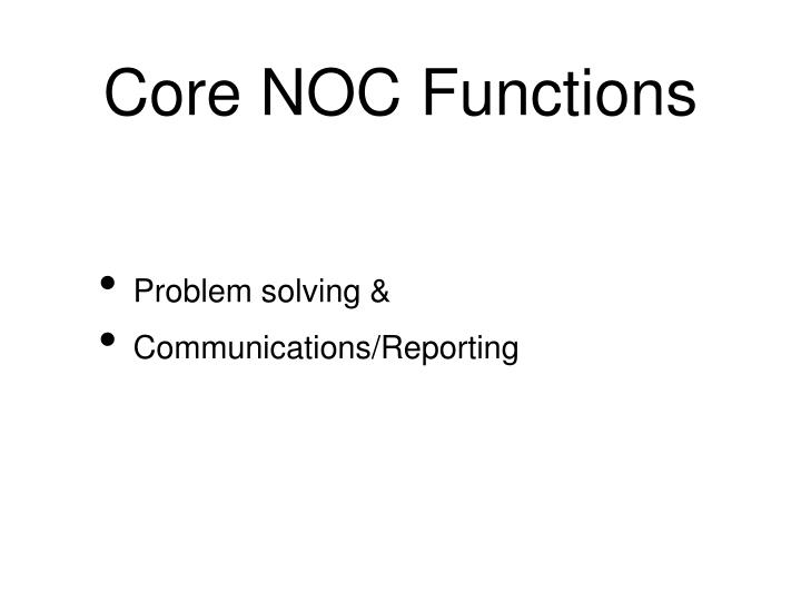 Core NOC Functions
