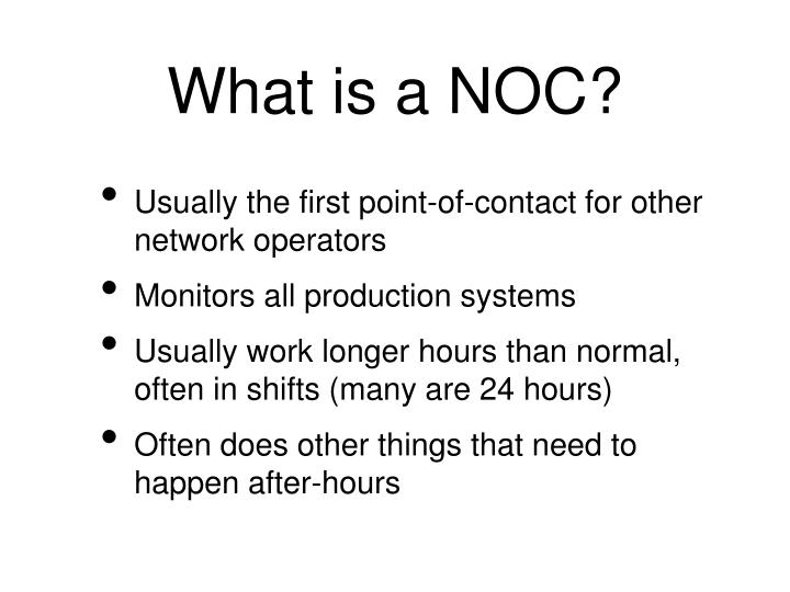 What is a NOC?