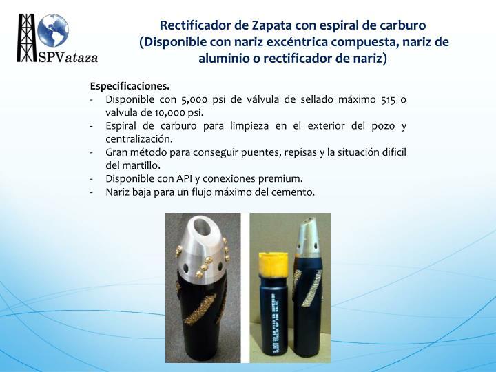 Rectificador de Zapata con espiral de carburo
