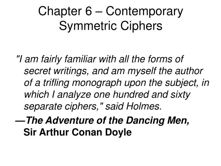 Chapter 6 contemporary symmetric ciphers