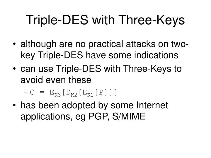 Triple-DES with Three-Keys