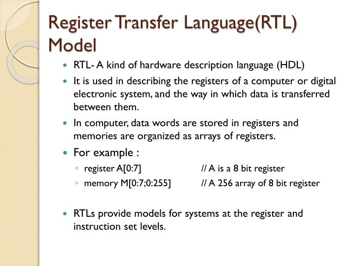 Register Transfer Language(RTL) Model