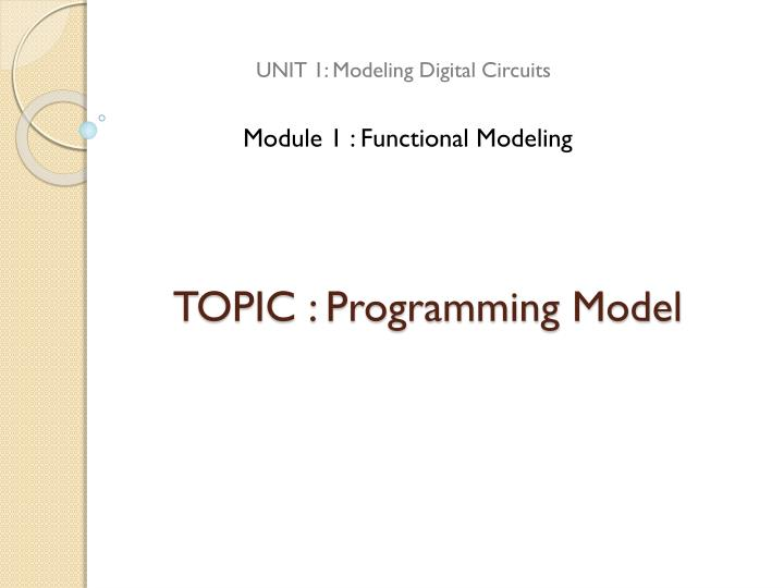 Topic programming model